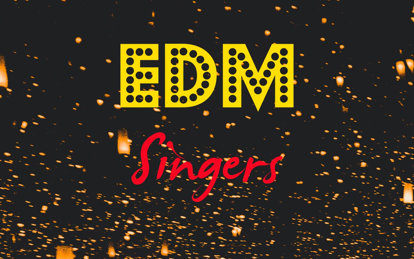 edm-singers-songwriters