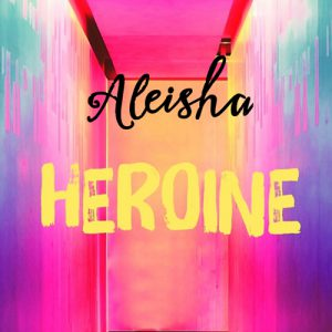 Aleisha-Heroine